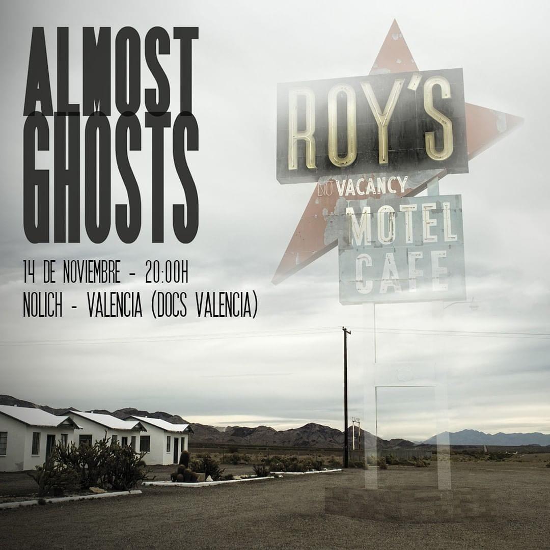 almost ghosts documental valencia docs valencia nolich